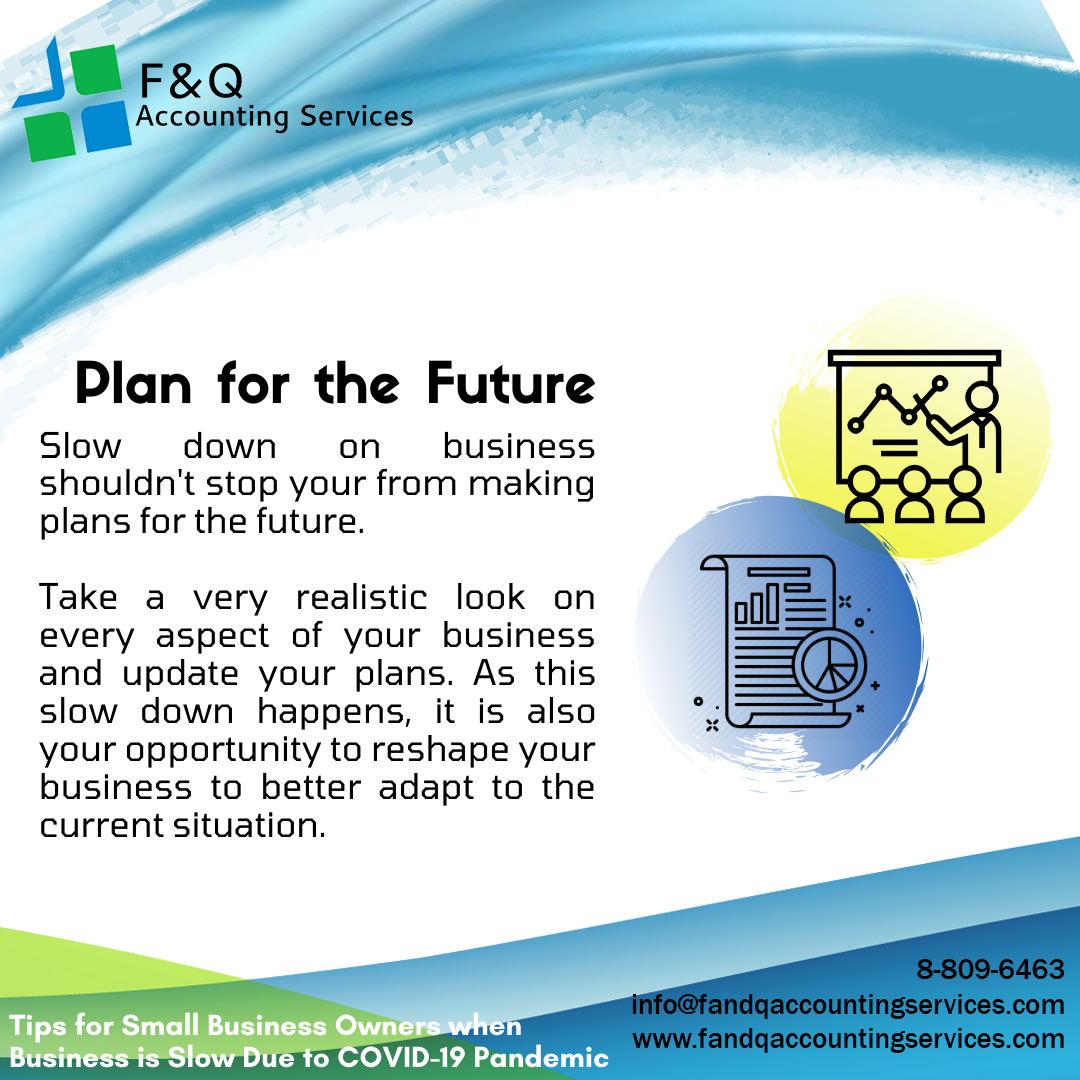 Plan for the Future - Tips for Businesses Experiencing Slowdowns