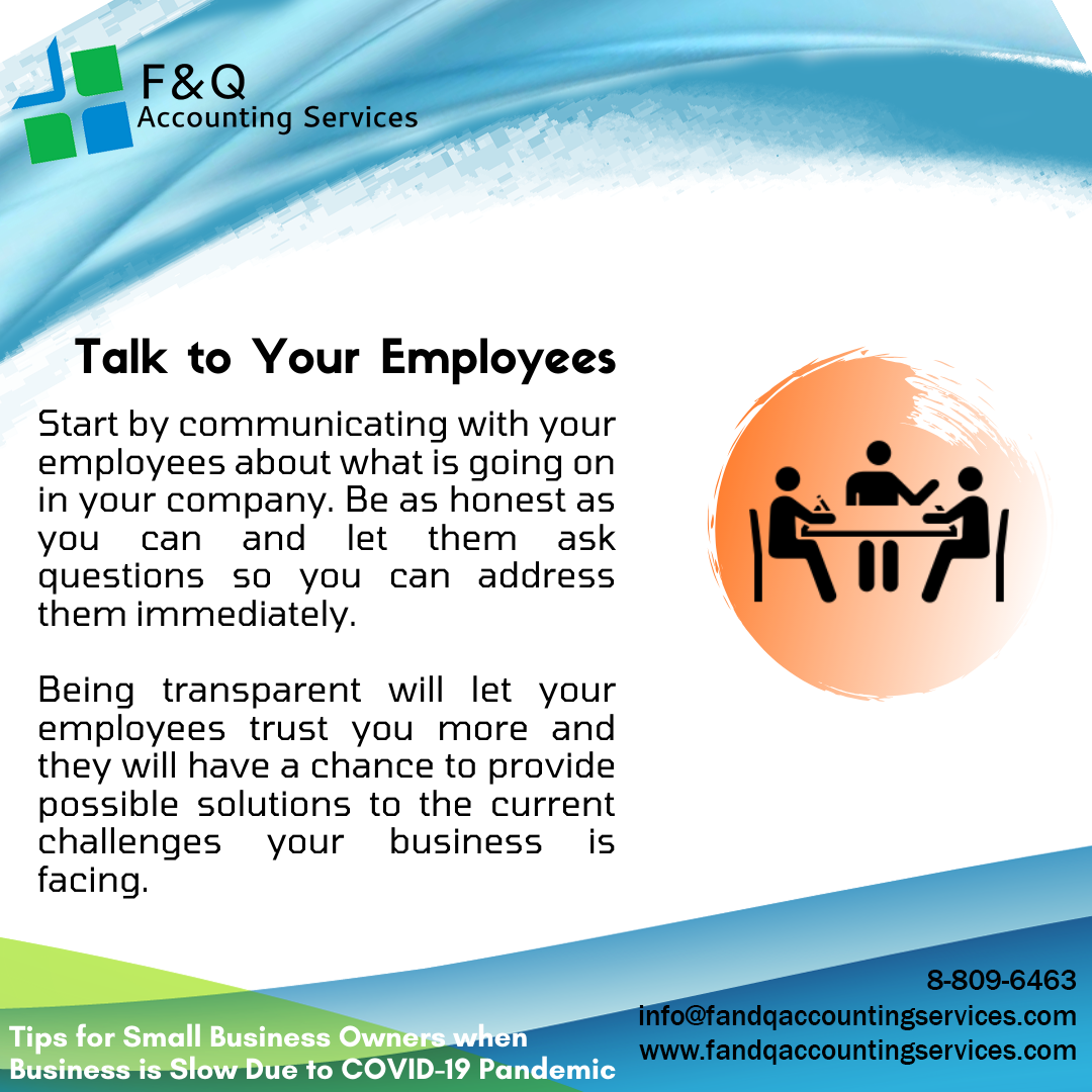 Talk To Your Employees - Tips for Businesses Experiencing Slowdowns