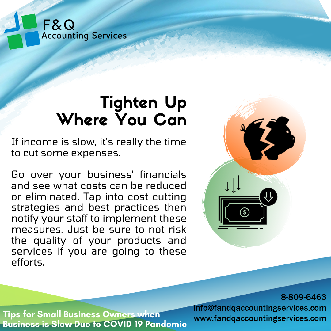 Tigthen Up Where You Can - Tips for Businesses Experiencing Slowdowns